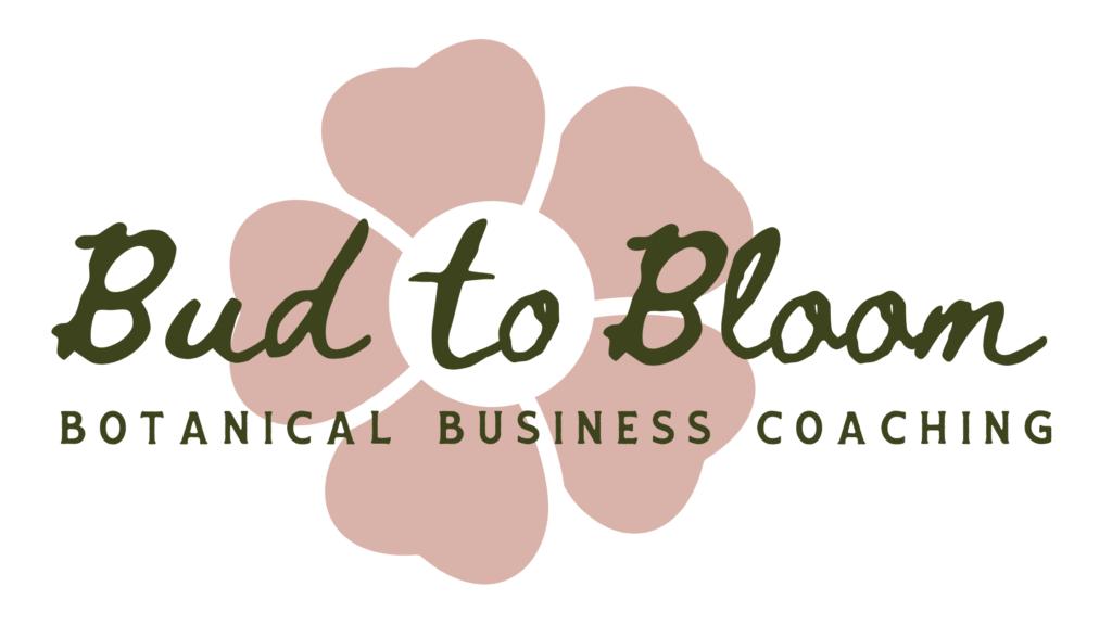 Bud to Bloom: Botanical Business Coaching